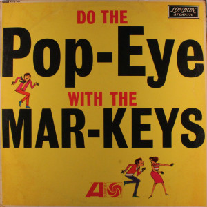 The Mar - Keys - Pop-Eye - LP