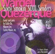 Sixty Smokin' Soul Senders<br>2 cd set
