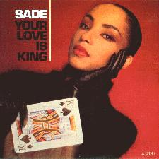 Sade -Your-Love-Is-King