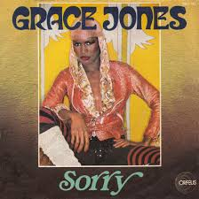 Grace Jones SORRY